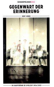 Gegenwart der Erinnerung | Programmheft | Schauspielhaus Graz | 2015-01-15
