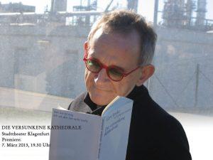 Gert Jonke | Die versunkene Kathedrale | Stadttheater Klagenfurt